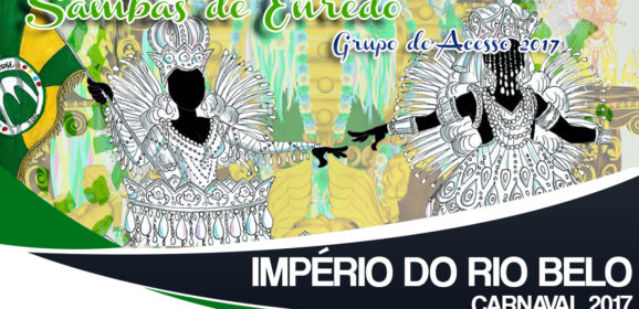 Samba Oficial 2017 – GRESV Império do Rio Belo