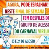 Vai começar o maior espetáculo da tela! vem ai os desfiles do Carnaval Virtual